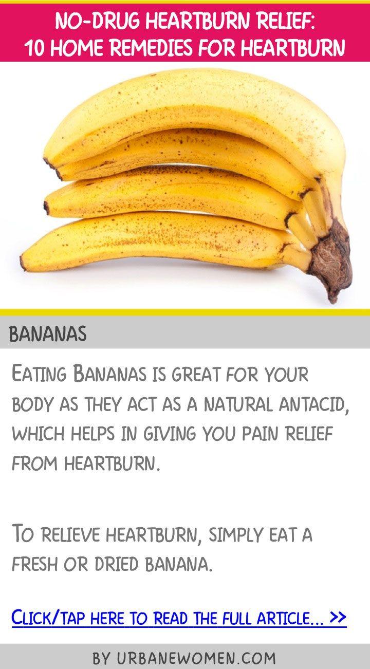 no-drug heartburn relief: 10 home remedies for heartburn - bananas