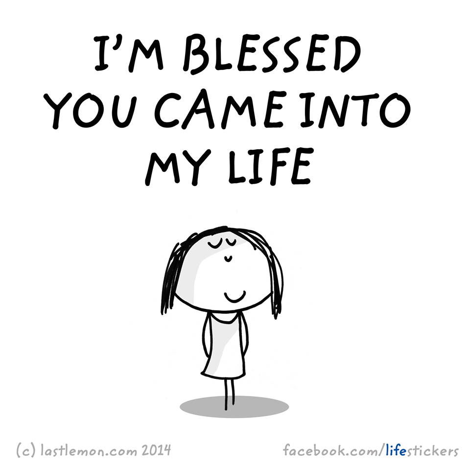I Am Blessed To Have You In My Life Quotes 80781 Loadtve