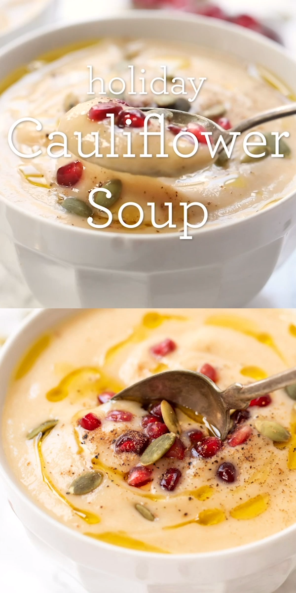 Healing Cauliflower Holiday Soup - Alyssa | Simply Quinoa - Healing Cauliflower Holiday Soup