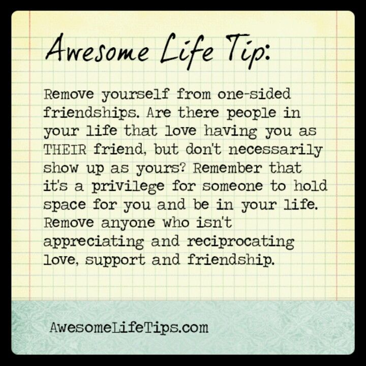 Awesome life tip | Friends | Friendship quotes, Quotes, One ...