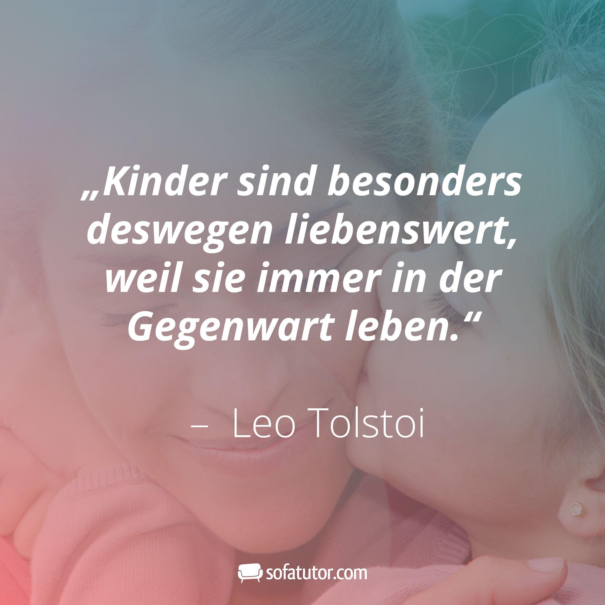 Kinder Sind Besonders Deswegen Liebenswert Weil Sie Immer In Der Gegenwart Leben