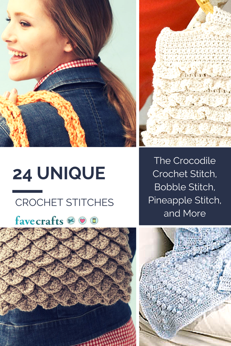 24 Unique Crochet Stitches: The Crocodile Crochet Stitch, Bobble ...