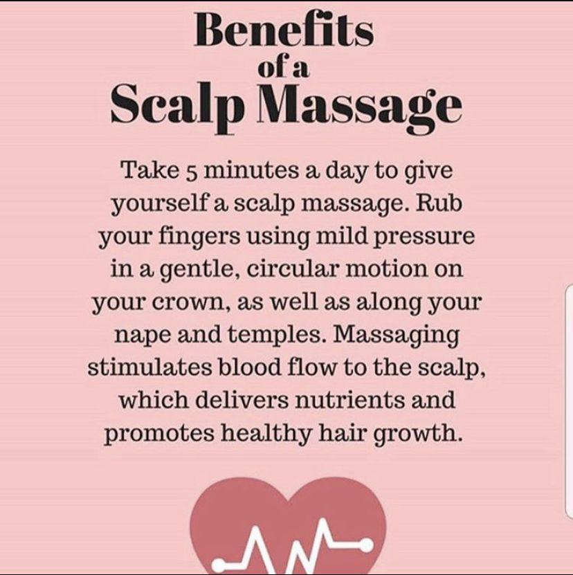 Benefits Of A Scalp Massage Natural Hair Styles Hair Growth Scalp Massage Scalp Massage