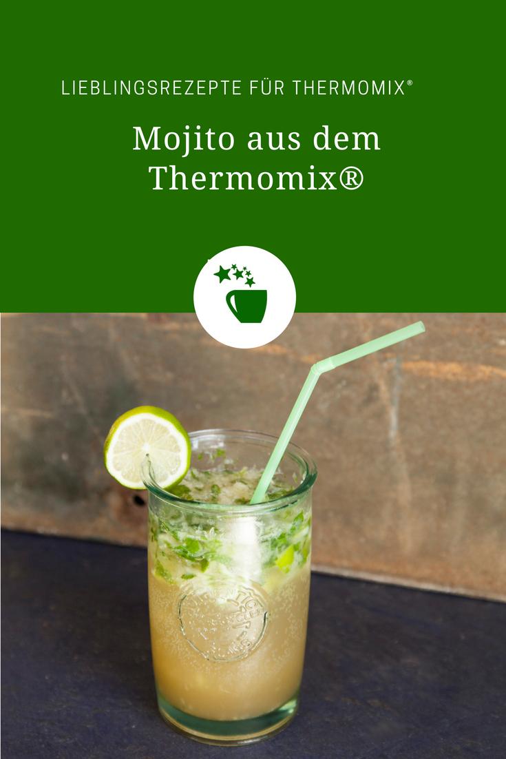 Cocktailzeit Klassischer Mojito Rezept Fur Den Thermomix Recipe Mojito Recipe Mojito Recipe Classic Thermomix