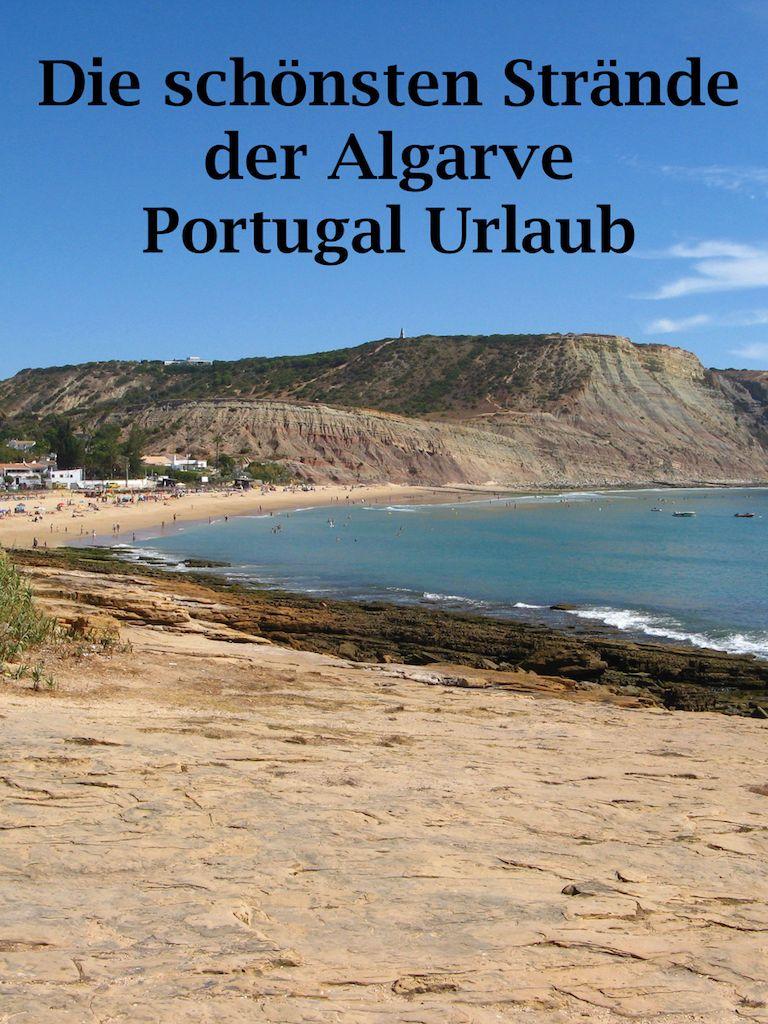 Urlaub In Der Algarve Portugal Die Schonsten Strande Urlaub