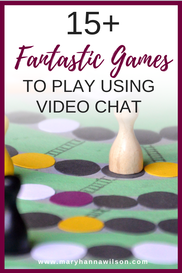 Games To Play On Video Chat In 2020 Games To Play With Kids Games To Play Family Games To Play