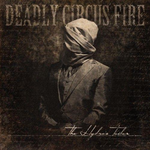 Progressive Metal Web Deadly Circus Fire The Hydra S Tailor 2015 Flac Tracks Lossless Love Rap Google Play Music Music