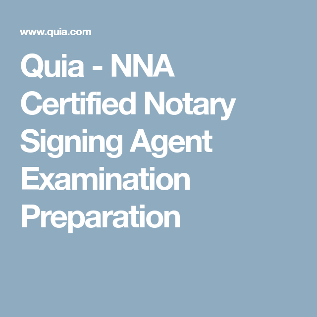 Quia nna certified notary signing agent examination preparation quia nna certified notary signing agent examination preparation publicscrutiny Gallery