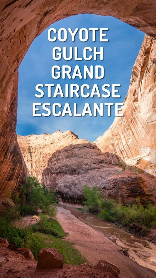 Backpacking Coyote Gulch In Grand Staircase Escalante Planning