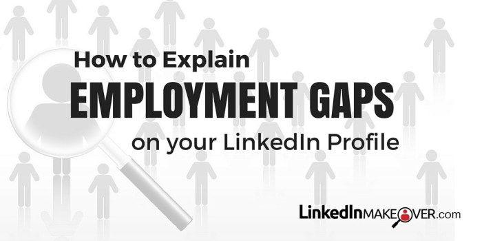 Employment Gaps LinkedIn Profile Social Media Pinterest - gaps in employment