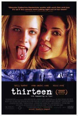 Thirteen Prints Allposters Com In 2021 Thirteen Movie Good Movies Free Movies Online