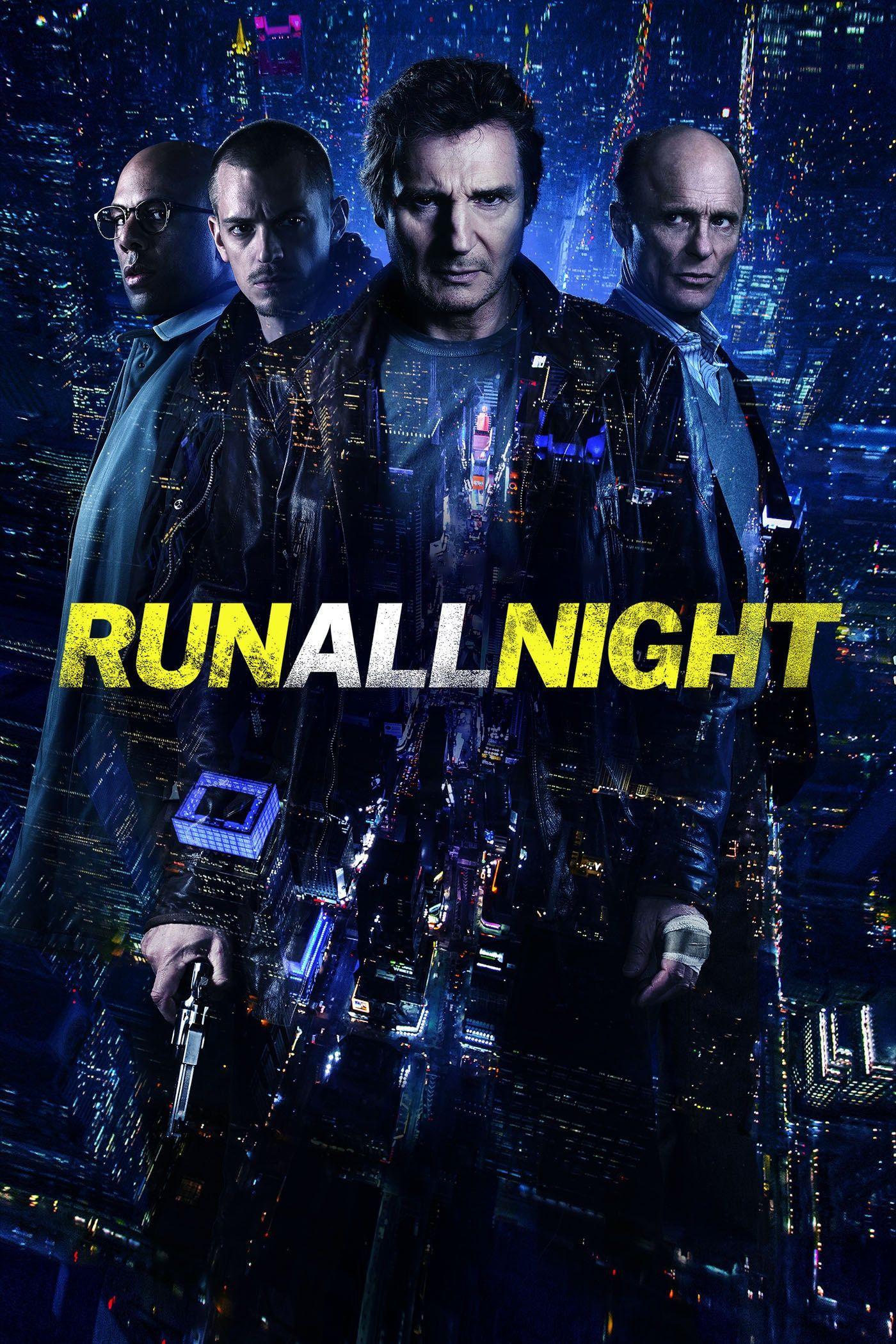 Run All Night   Run all night, Good movies, Full movies