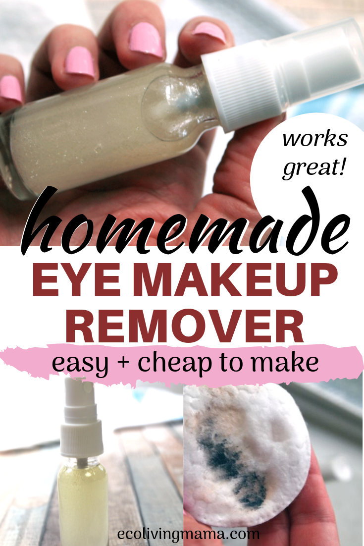 The Best DIY Eye Makeup Remover (Easy Natural Beauty DIY)