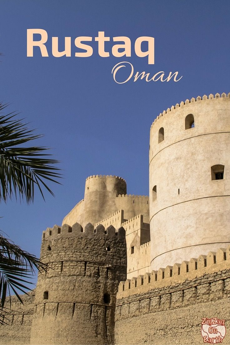 The Rustaq Loop One Road 3 Forts Rustaq Al Hazm And Nakhal Oman Travel Oman Tourism Travel