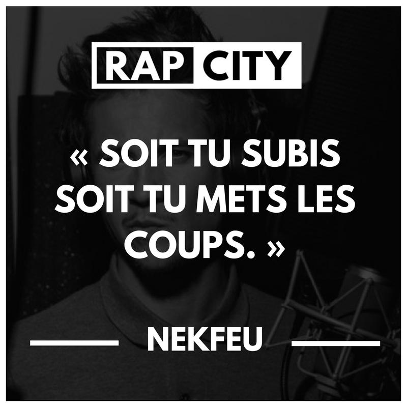 Les 50 Meilleures Punchlines De Nekfeu Citations De Rap