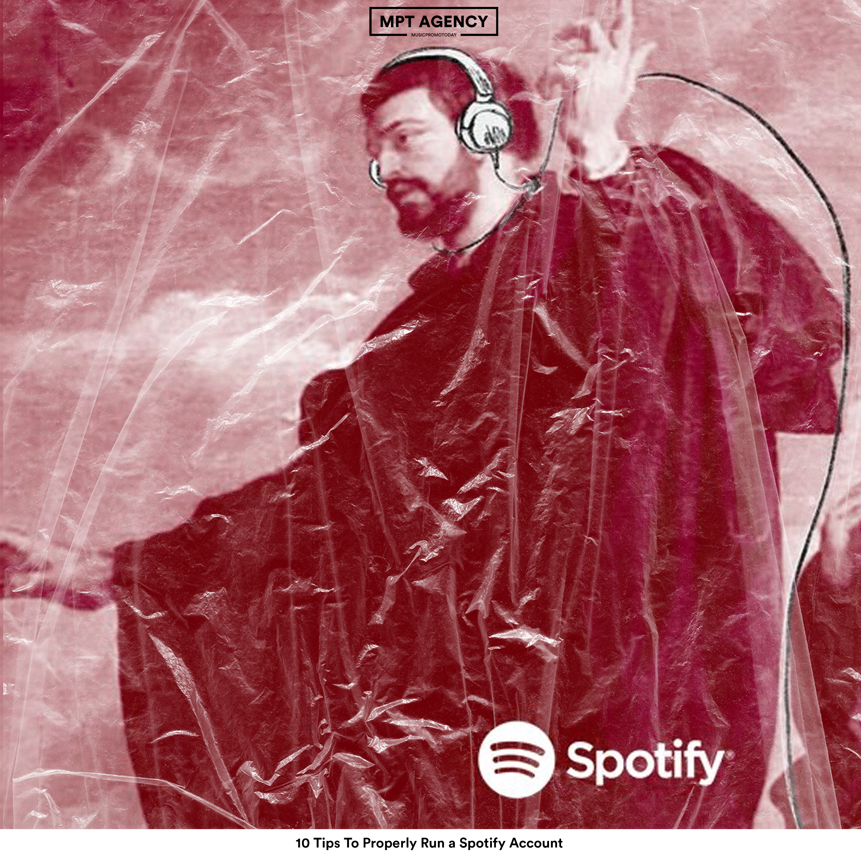 10 Tips To Properly Run a Spotify Account