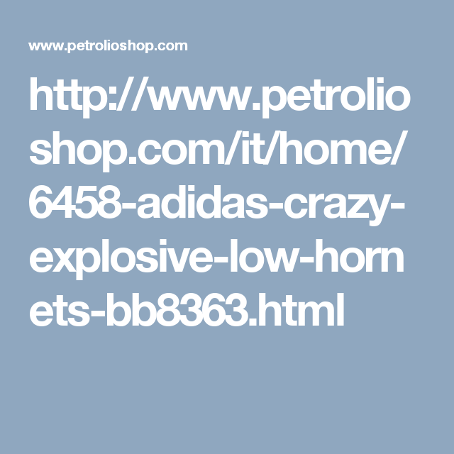 //www.petrolioshop.com/it/home/6458-adidas-crazy-explosive-low ... on mobile police, mobile infrastructure, mobile loans, mobile real estate, mobile operations, mobile beauty, mobile housing,