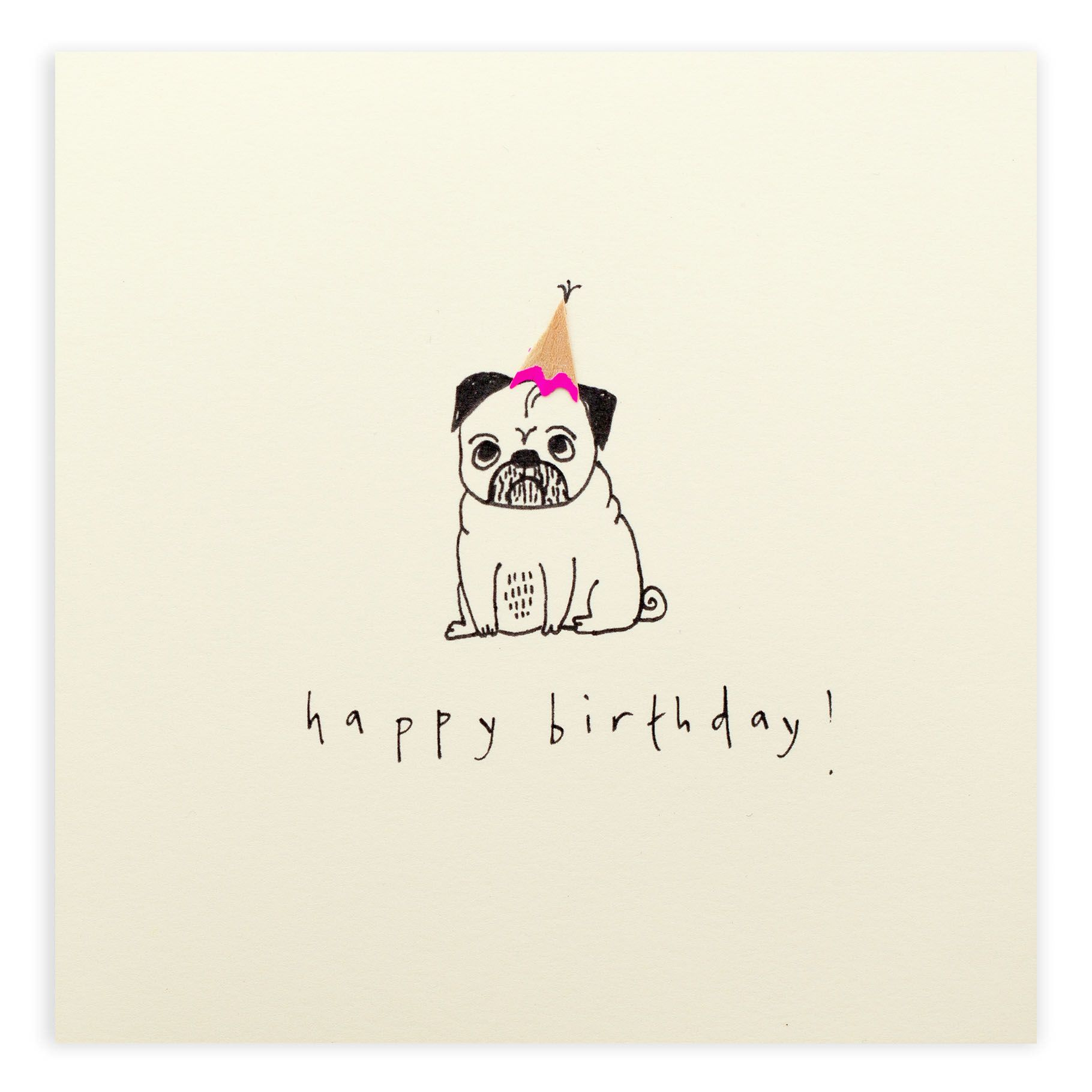 Nothing says Happy Birthday like a lovely pug – Pug Birthday Cards