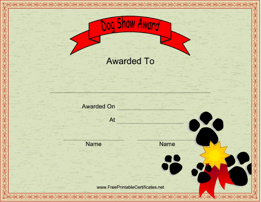 this printable certificate honors a participant in a dog show features paw prints free to download and print - Dog Show Certificate Template