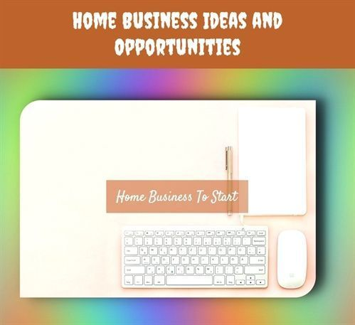 Home Business Ideas And Opportunities9682018061516450825 Home