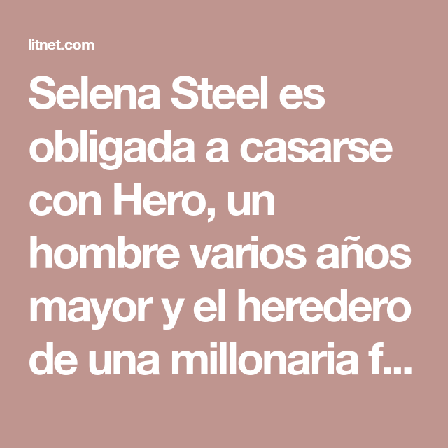 Selena Steel