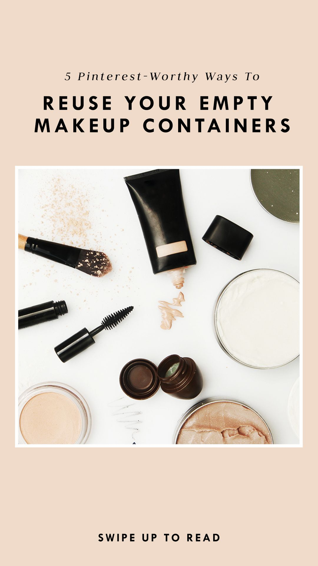 PinterestWorthy Ways to Reuse Your Empty Makeup