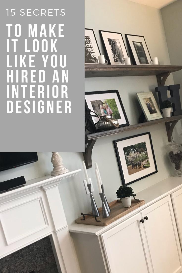 15 Secrets To Make It Look Like You Hired An Interior Designer With Images Interior Designer Cost Living Room Design Inspiration Kitchen Inspiration Design