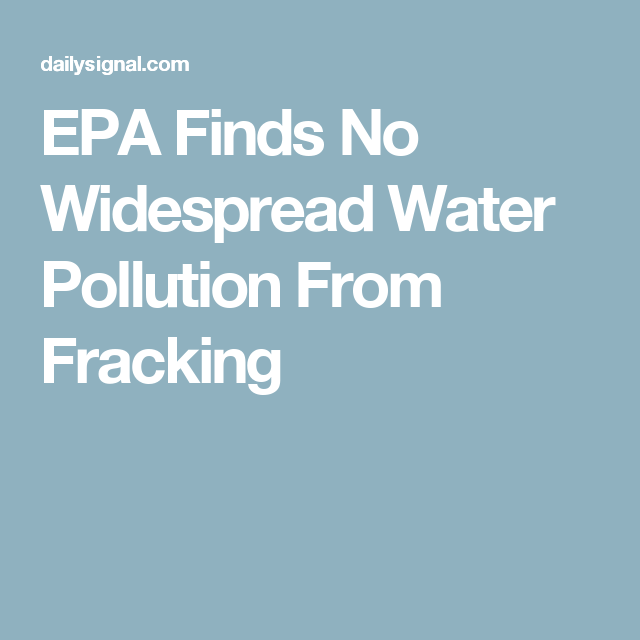 EPA Finds No Widespread Water Pollution From Fracking