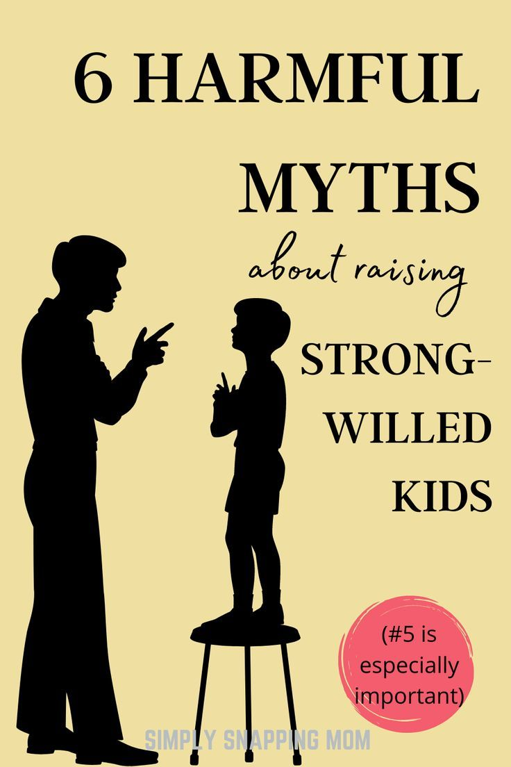 Myths About Raising Strong-willed Children