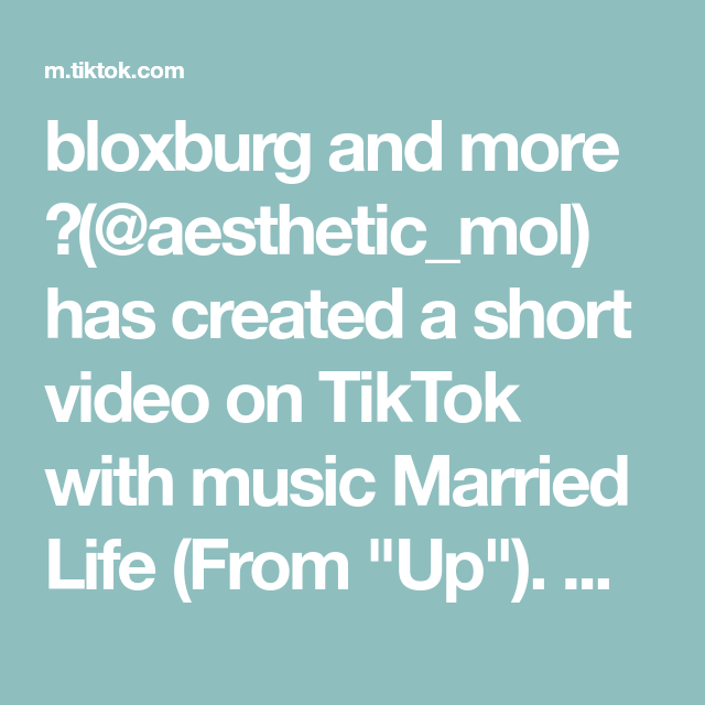 Bloxburg And More Aesthetic Mol Has Created A Short Video On Tiktok With Music Married Life From Up My House Isn Music Coloring Adrian Steven Universe