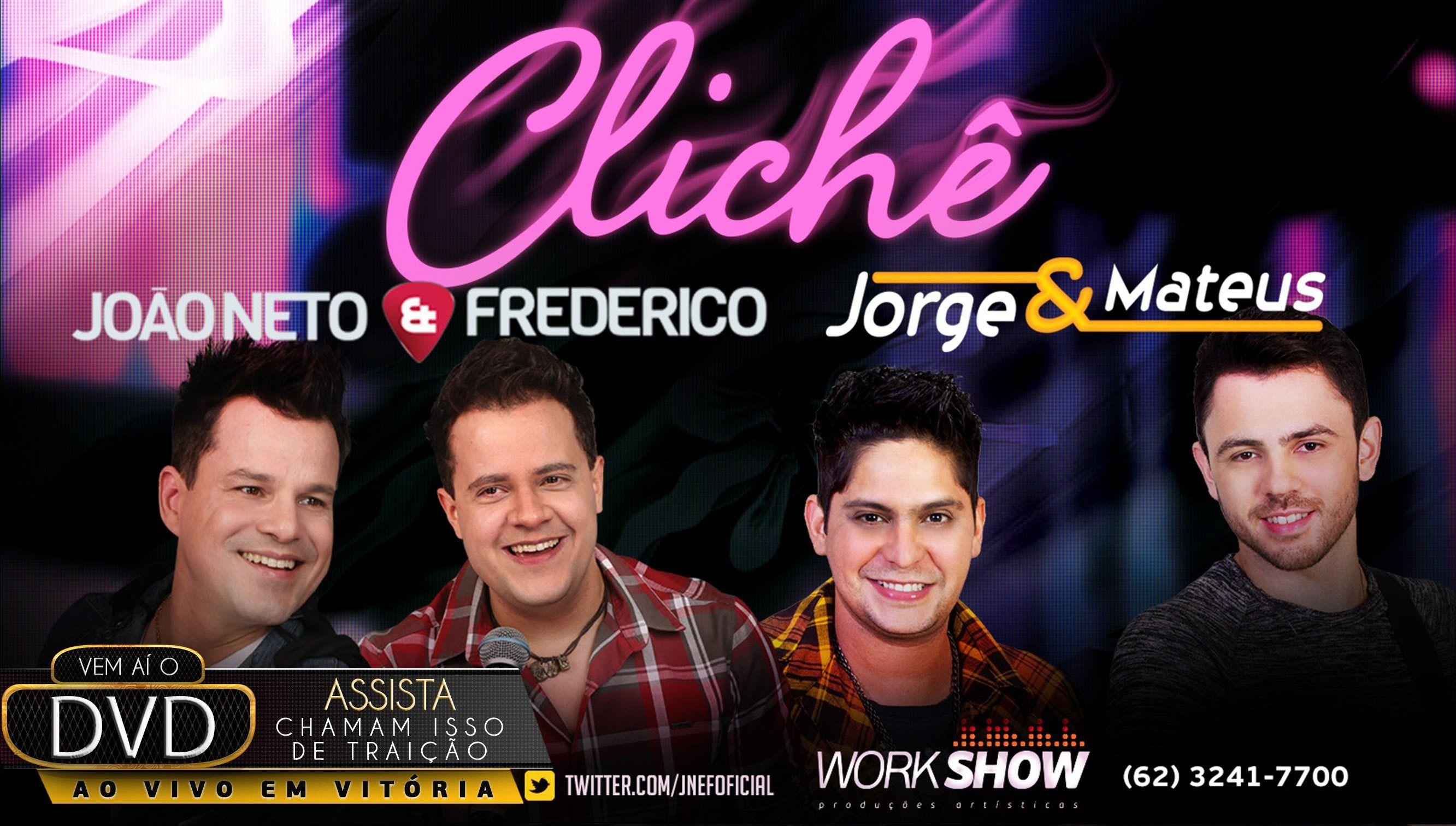 Cliche Joao Neto E Frederico Part Jorge E Mateus Nova Com