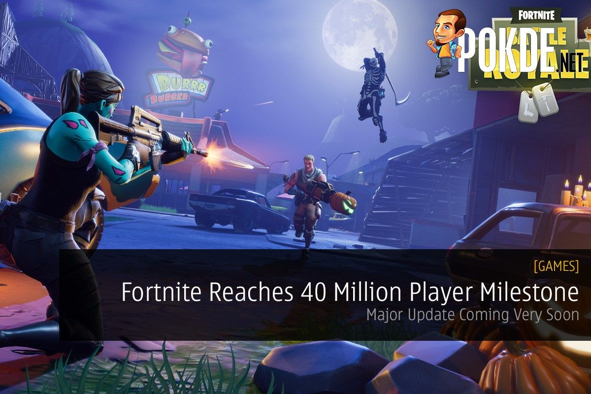 Fortnite Reaches 40 Million Player Milestone; Major Update