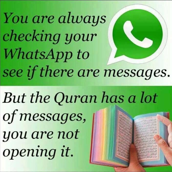 Muslims لماذا تتابع فقط رسائل واتس أب هناك العديد من الرسائل في كتاب الله عز وجل لكنك لاتفتحها Membaca Quran Agama