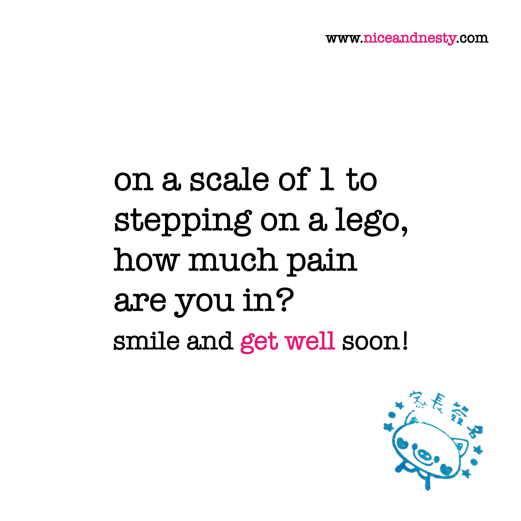 Get Better Quotes Funny: On A Scale Of 1 To Stepping On A Lego, How Much Pain Are