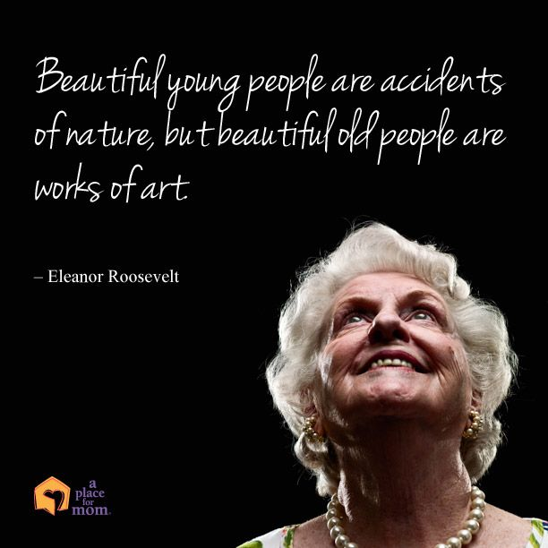 Beautiful Old People Are Works Of Art Inspirational Quotes Custom Old People Quotes