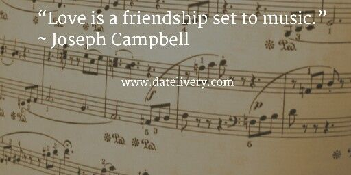 Love Is A Friendship Set To Music Joseph Campbell Quote Love Marriage Wed Wedding Quotes To A Friend Wedding Quotes Wedding Invitations With Pictures
