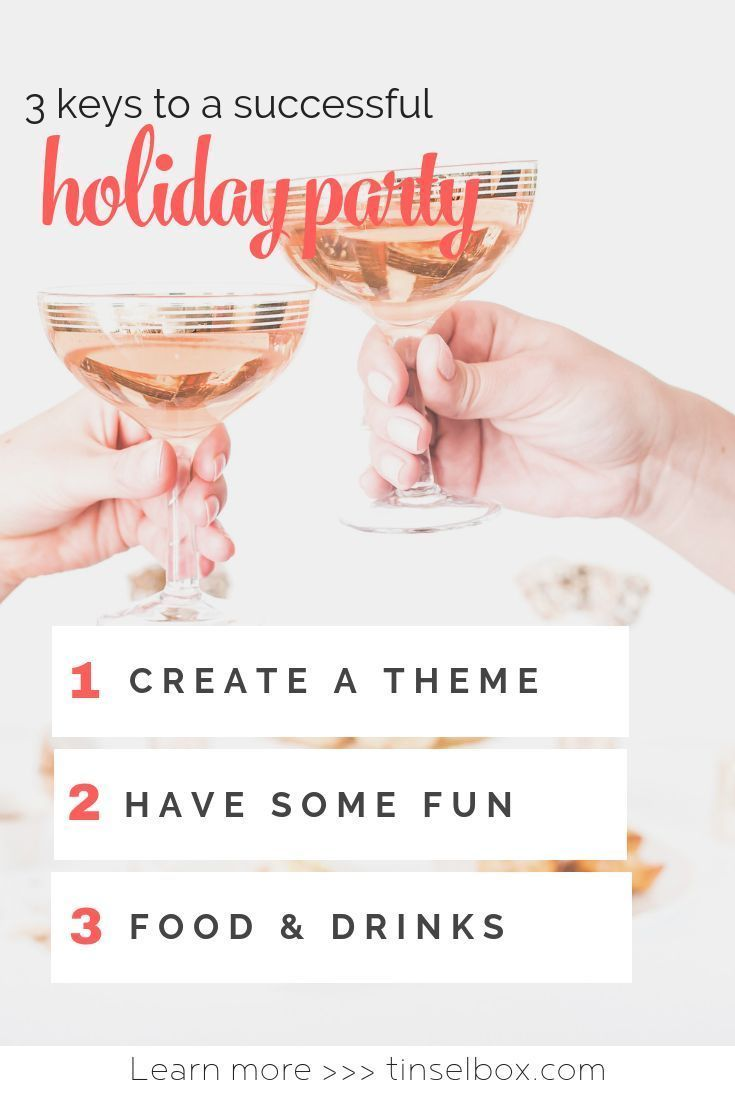 3 Keys to a Successful Holiday Party - Tinselbox. Have a stress-free, amazing Christmas party with these tips, themes and tricks. #partytips #holidayparty #christmasparty