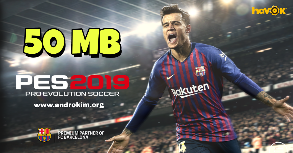 Downloas PES 2019 android 50 mb | ألعاب مهكرة للاندرويد in 2019
