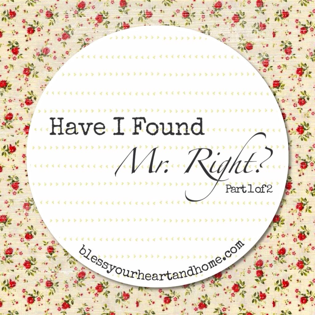 Have I Found Mr Right Part 1 Of 2