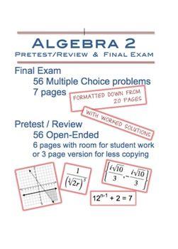 Editable Algebra 2 PreTest/Review and Final Exam | Algebra 2