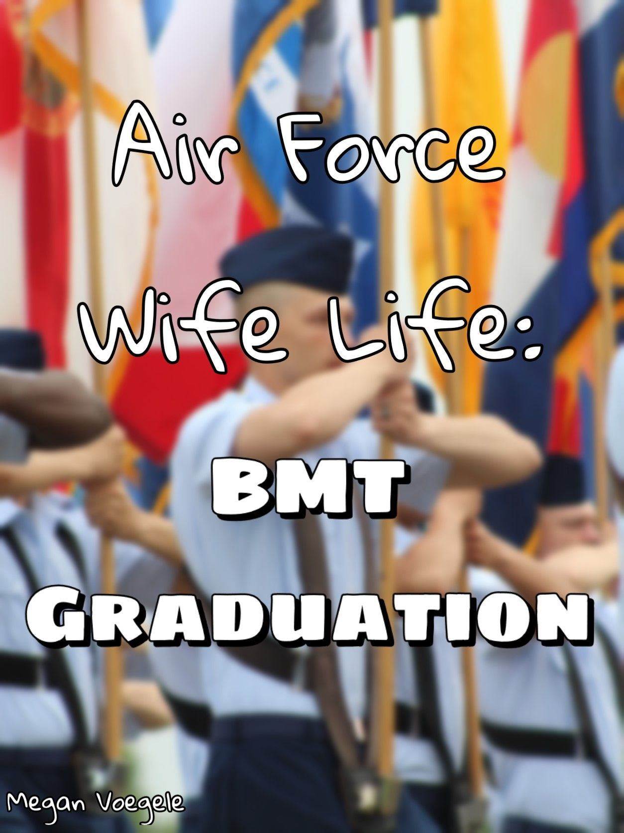 Air Force Wife Life BMT Graduation Airforce wife, Air