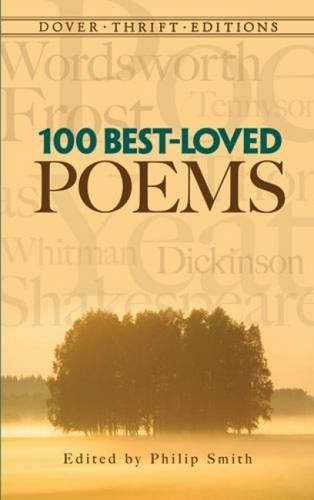 100 Best Loved Poems Dover Thrift Editions By Philip Smith