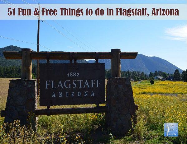 51 Fun Free Or Cheap Things To Do In Flagstaff Arizona Top Ten Travel Blog Arizona Travel Trip To Grand Canyon Arizona Adventure