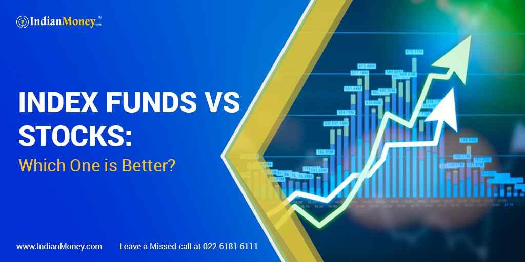 Index Funds Vs Stocks Which One Is Better Stock Market Investing In Stocks Investing