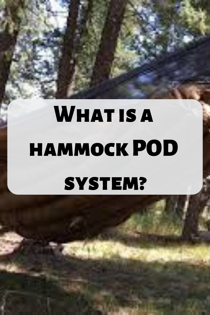 What Is A Hammock Pod System And Should