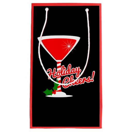 Holiday Cheers Red Martini Gift Bag. Great for Christmas gifts, Holiday gifts or cocktail party favors. Available for purchase on Zazzle! Various sizes available.