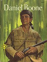 Tyler read all of the Daniel Boone Book, he thought D.B. was the best!    Daniel Boone by Katharine E. Wilkie (1960) $3.00