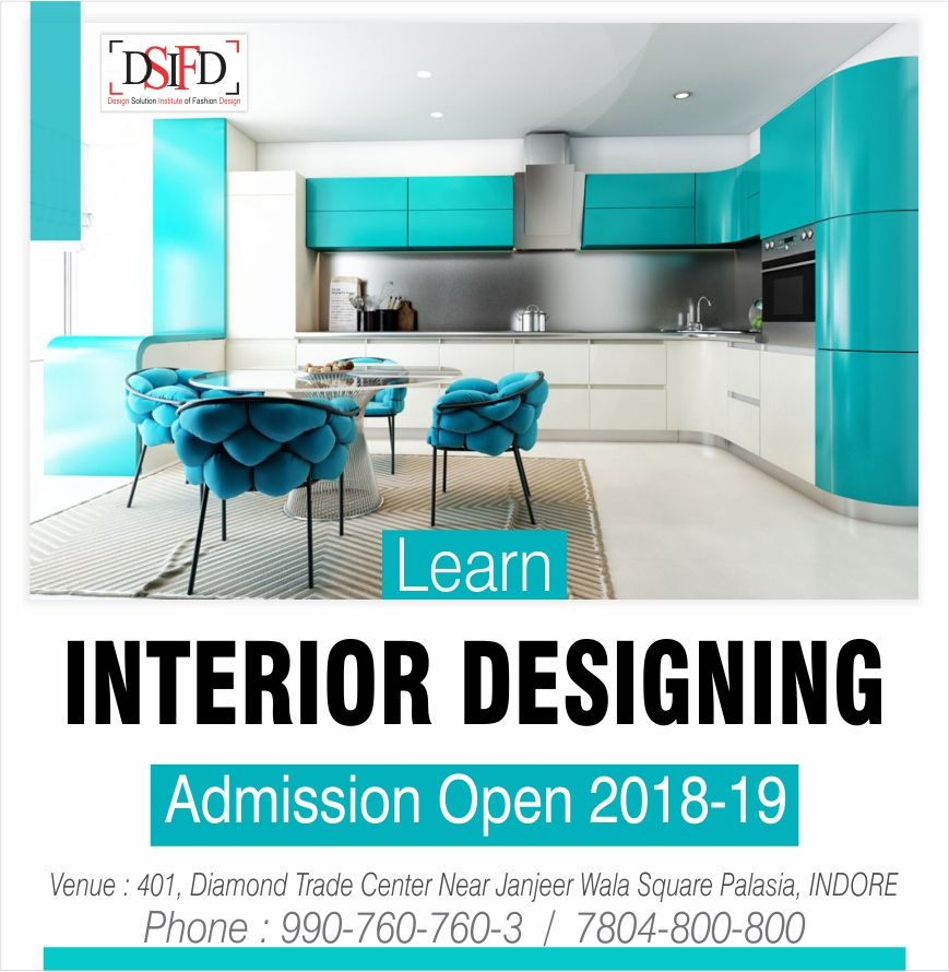 Interior Design Is Making The Best Possible Use Of The Available Space B Design In Interior Designing 1 Year Diploma 2 Ye Interior Interior Design Design