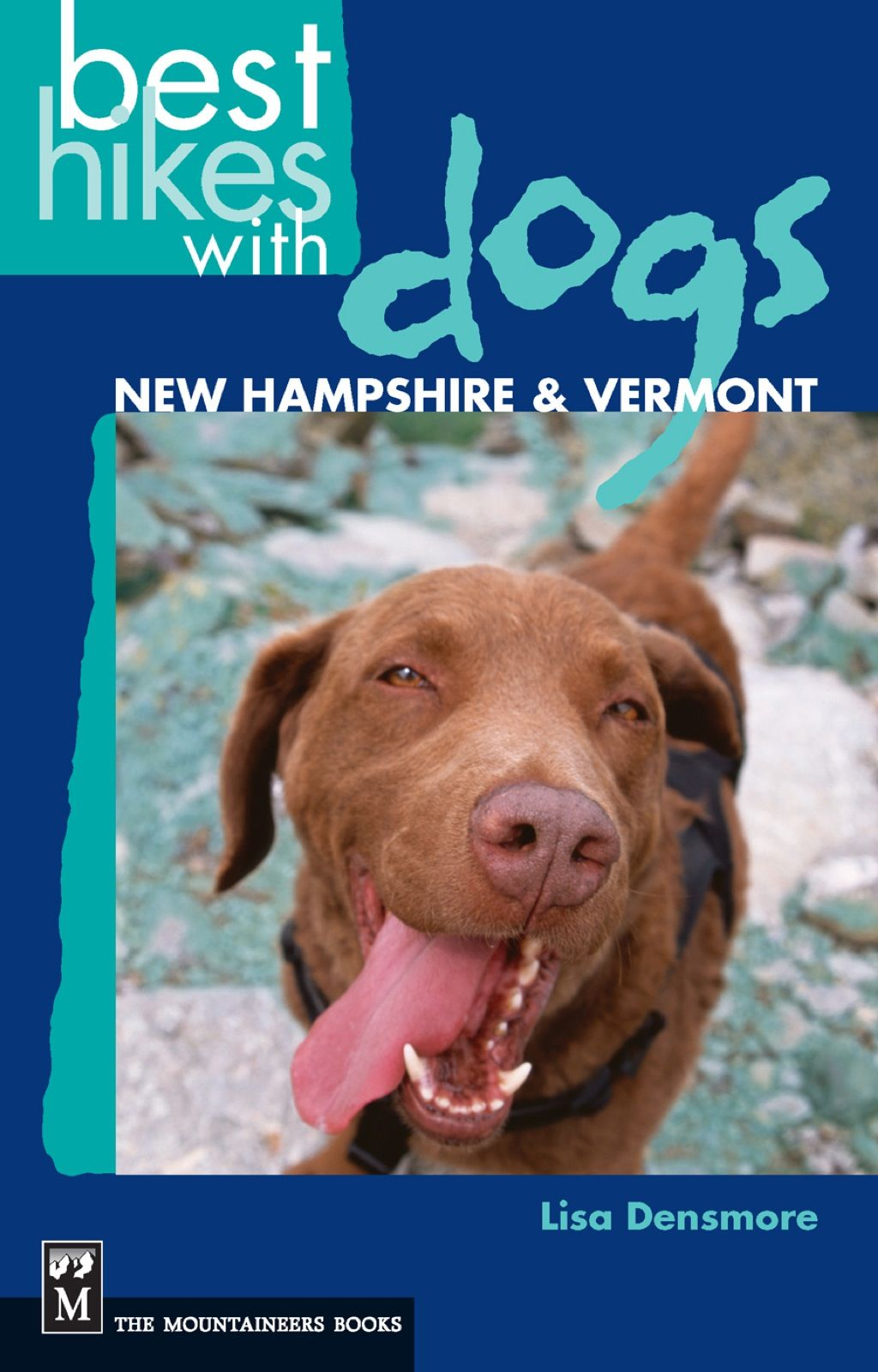 Best Hikes with Dogs New Hampshire and Vermont (eBook) in