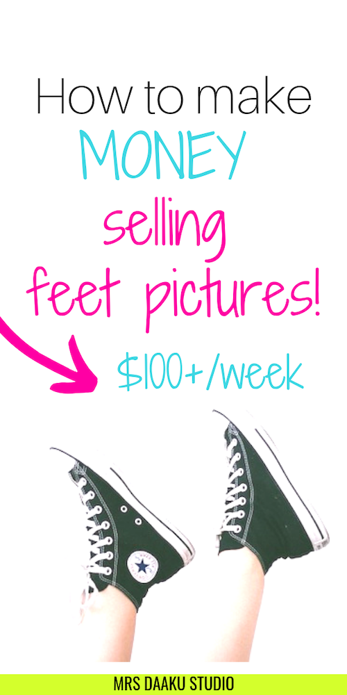 can you make money selling feet pictures